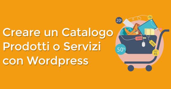 creare catalogo prodotti servizi con wordpress