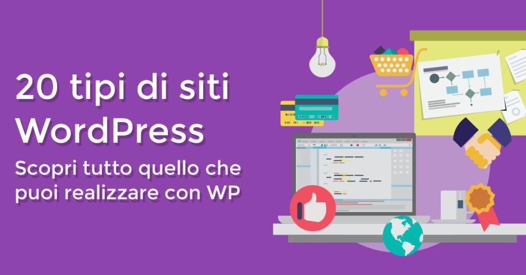 20 tipi di siti che puoi creare con WordPress