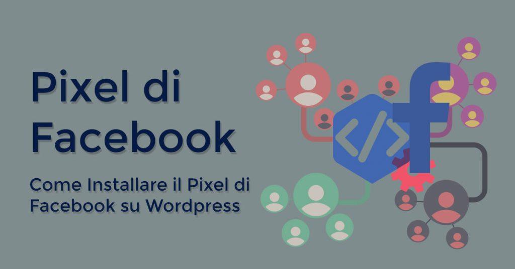 Come Installare il Pixel di Facebook su WordPress