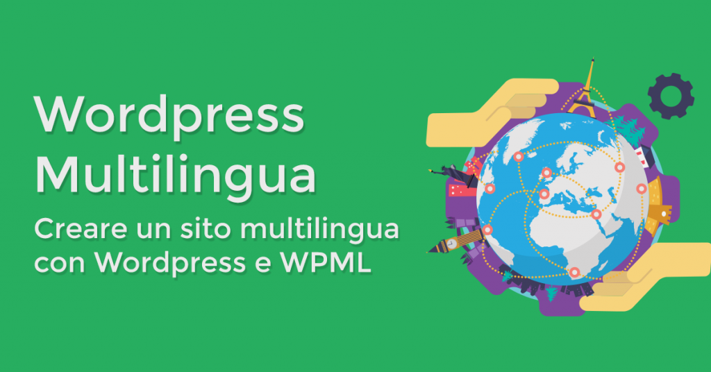 Creare un sito multilingua con Wordpress e WPML