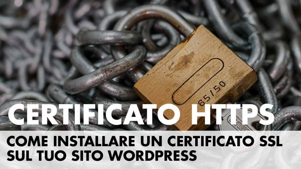 Https Wordpress: come installare un certificato SSL