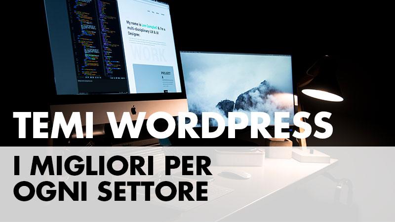 Temi Wordpress i migliori per ogni settore