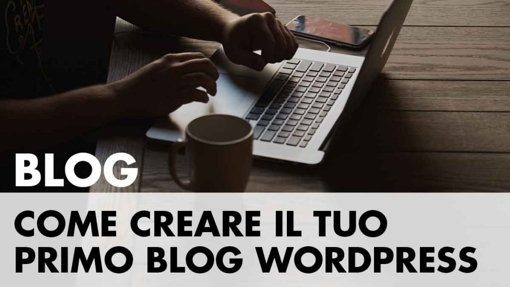 Come creare un blog WordPress nel 2017